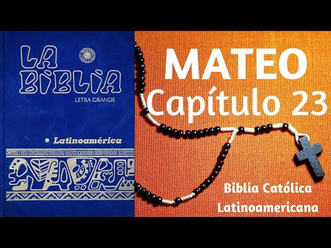 ❤️✝️-evangelio-segÚn-mateo-capítulo-23-|-biblia-catÓlica-latinoamericana