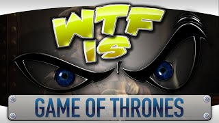 ► WTF Is... - Game of Thrones - A Telltale Games Series ?