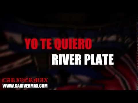 YO TE QUIERO RIVER PLATE (LETRA) CANCIONERO CARIVERMAX
