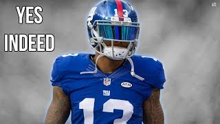 Odell Beckham Jr. - Yes Indeed ᴴᴰ
