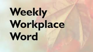 Shed - Weeky Workplace Word