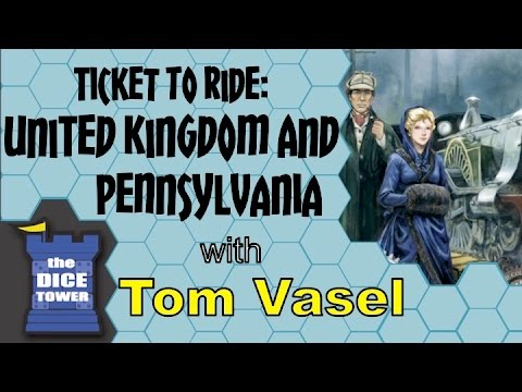 Ticket to Ride Map Collection #5 (United Kingdom & Pennsylvania) Review with Tom Vasel