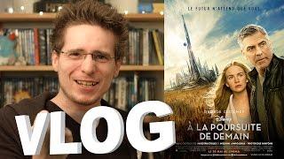 Vlog - A la Poursuite de Demain