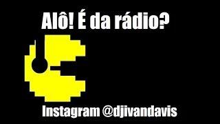 PACMANIA - O AÉCIO MANDA OI (Alô! é da radio?)