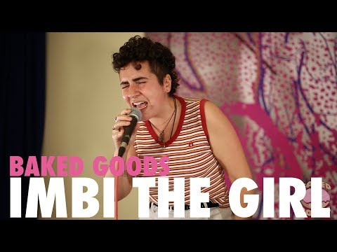 Imbi The Girl   VIP   Baked Goods Live Sessions