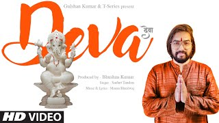 DEVA Video Song - Sachet Tandon | Manan Bhardwaj | Ganesh Chaturthi Song