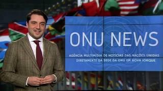 Destaque ONU News - 10 de dezembro de 2018