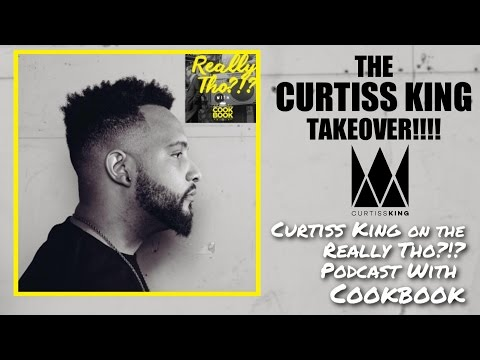 Curtiss King Takes Over on the Really Tho?!? Podcast with Cookbook (Ep 13)