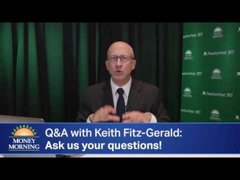 Money Morning Q&A with Keith Fitz-Gerald