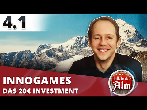 InnoGames: Das aktuell erfolgreichste deutsche Gamestudio // Part 1 ◆ Talk in der Alm #4
