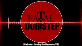 Baixar Eliminate - Chasing Fire (Drumstep VIP)