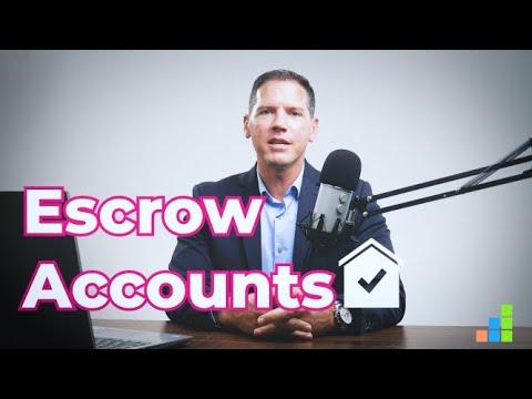 Escrow Accounts // Finance Friday