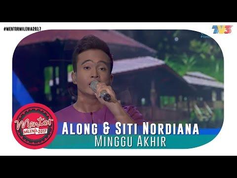 Mentor Millenia 2017 (L) | Akhir | Along & Siti Nordiana