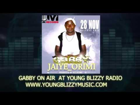 GABBY JAIYE ORIMI PREMIERE ON AIR @YOUNG BLIZZY RADIO WITH D