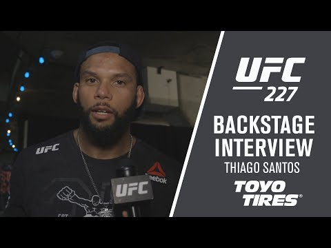 UFC 227: Thiago Santos - 'I Love Fighting, That's What I Do'