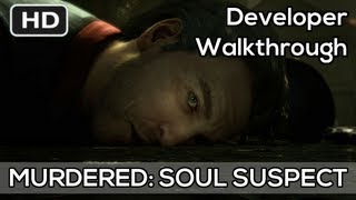 Murdered: Soul Suspect Gameplay Developer Walkthrough Trailer HD - Xbox 360 PS3 PC