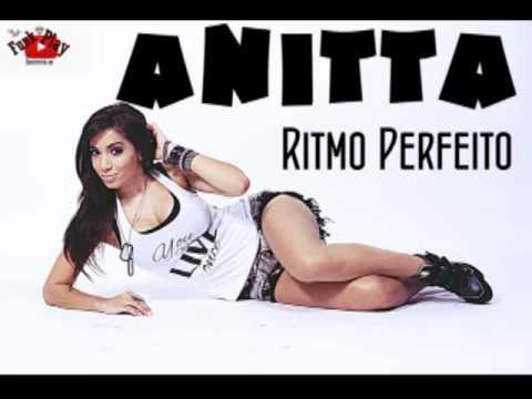 Anitta - Ritmo Perfeito ( Audio Oficial ) 2015