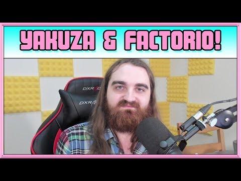 Yakuza & Factorio! - Channel Vlog - Feb 12th 2018
