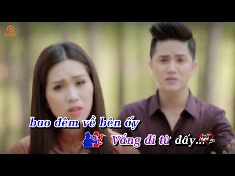 Karaoke Doi Thong Hai Mo Khuu Huy Vu ft Hong Phuong 1080P