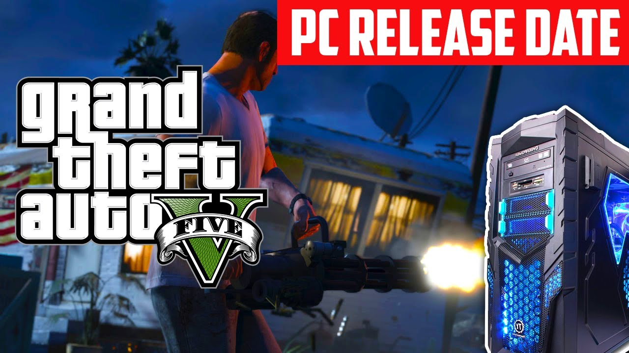 Gta 5 release date pc in Perth