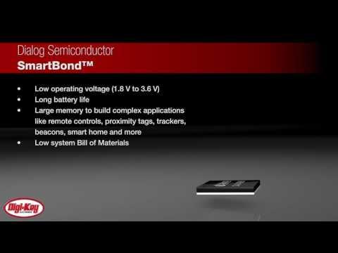 Dialog Semiconductor SmartBond™ | Digi-Key Daily