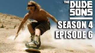 "The Dudesons Season 4 Episode 6 ""Back To Basics"""
