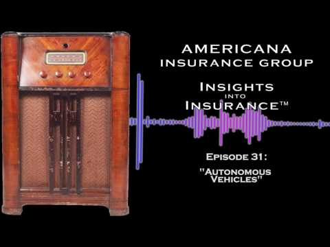 INSIGHTS INTO INSURANCE: Autonomous Vehicles
