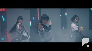 [Official Music Video] Perfume 「If you wanna」