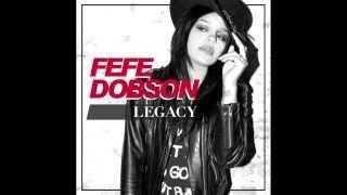 fefe dobson legacy audio