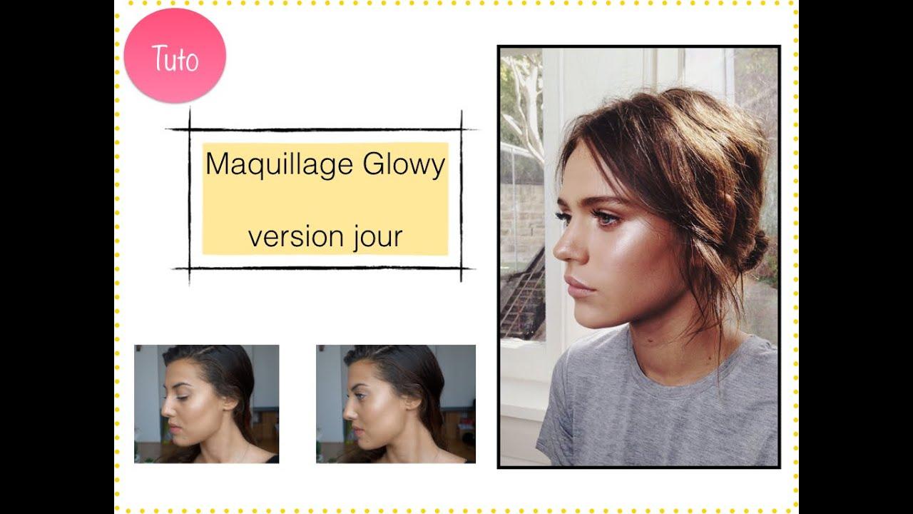 Tuto  Maquillage Glowy, version jour 2016,12,27