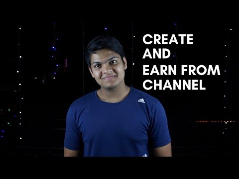 How To Create a YouTube Channel and Earn Money Successfully (Complete Tutorial)