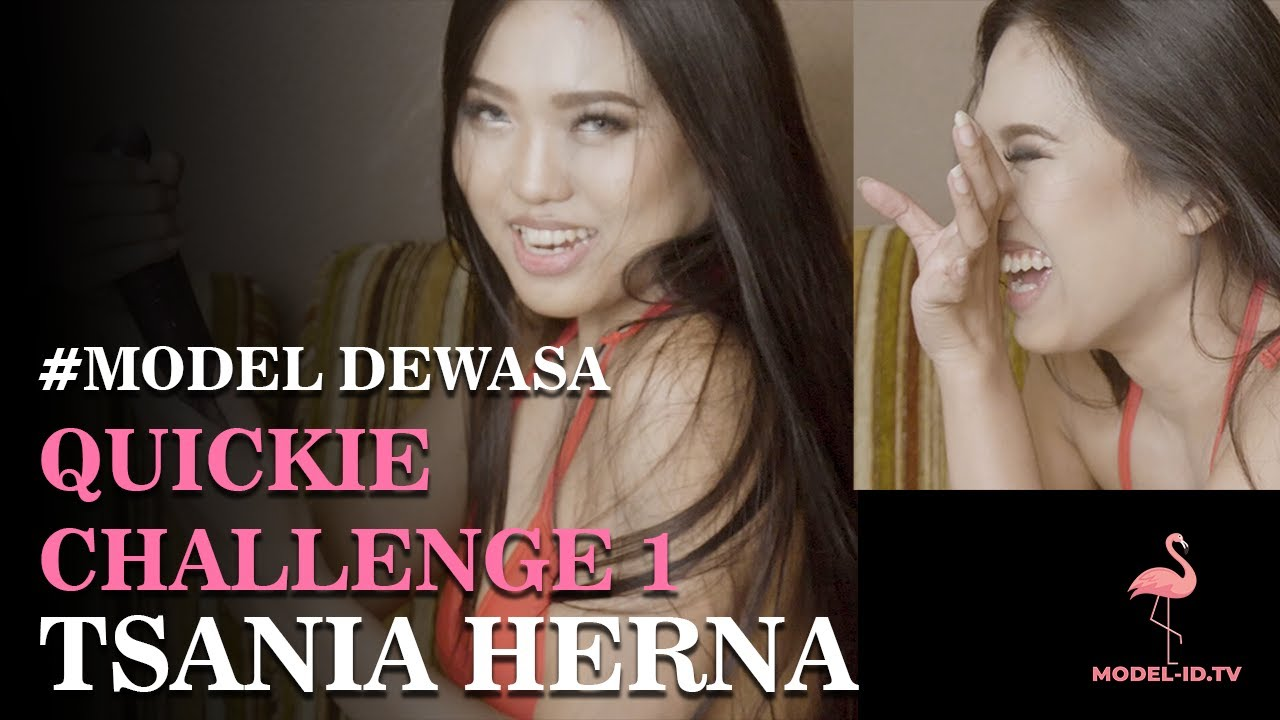 Download TSANIA HERNA - QUICKIE CHALLENGE 1 - NGON DOM