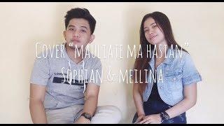 Download lagu Cover Lagu Batak Mauliate Ma Hasian - Sophian Sinulingga & Meilina Ratria_Cipt:Dorman Manik