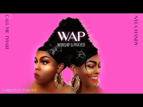 Download Cardi B- WAP  Worship & Prayer Christian Parody