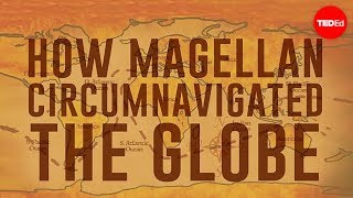 Repeat youtube video How Magellan circumnavigated the globe - Ewandro Magalhaes