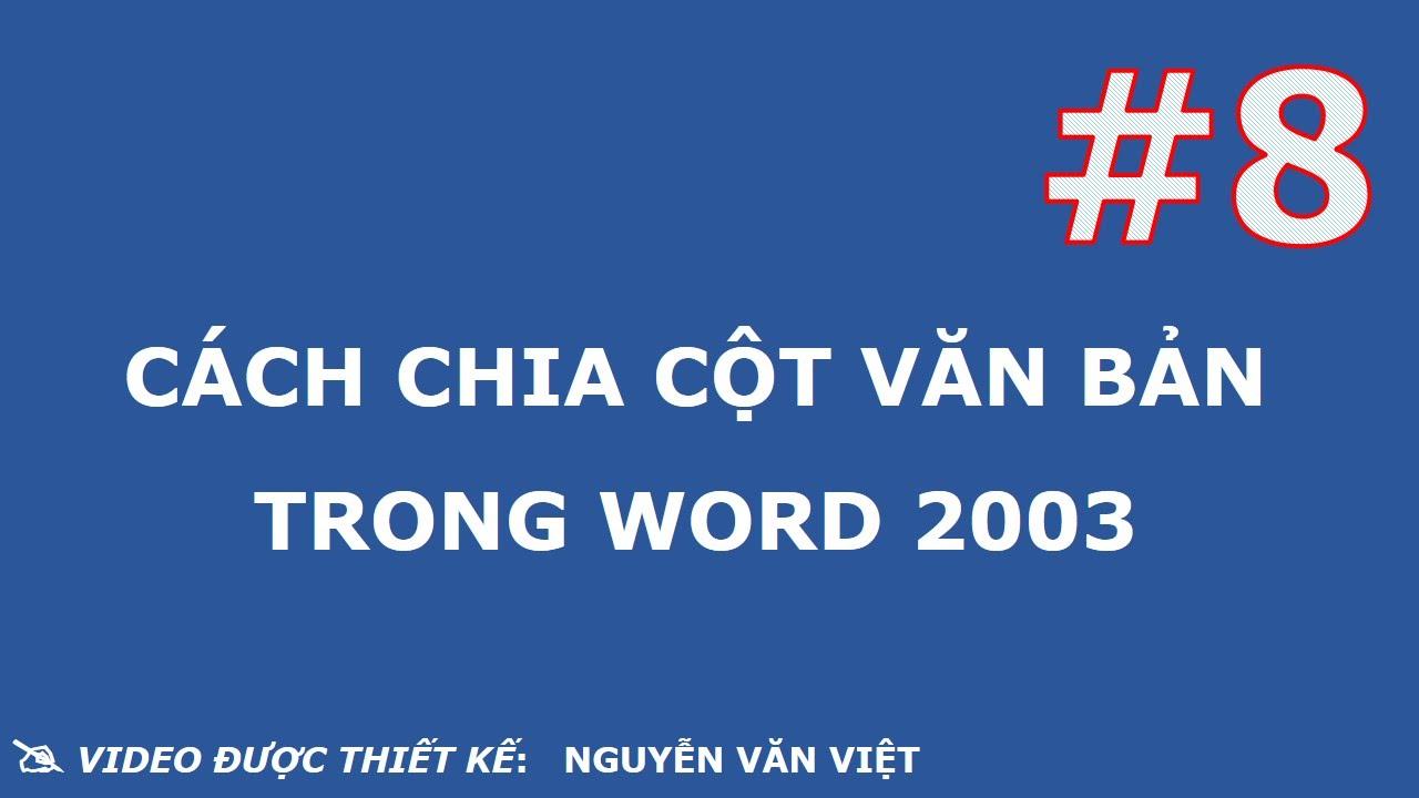 cách chia cột văn bản trong word 2003
