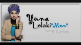 Lelaki by Yuna ( With Lyrics )