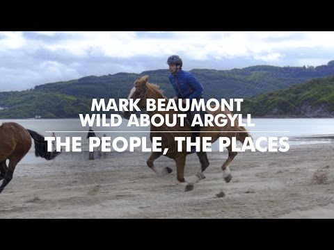 Wild About Argyll: The People, the Places