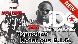 Hypnotize Drum Cover - Notorious BIG