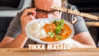 Homemade Chicken Tikka Masala That Anyone Can Make