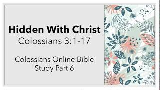 Hidden in Christ: Colossians 3:1-17