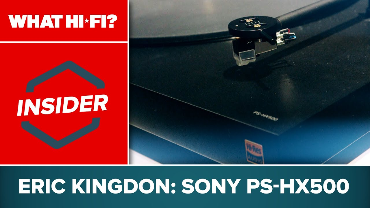 Sony PS-HX500 review | What Hi-Fi?