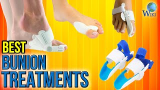 10 Best Bunion Treatments 2017