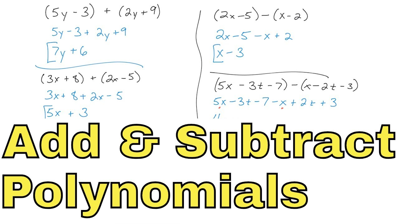 06 Adding And Subtracting Polynomials Part 1 Youtube Adding and subtracting binomials