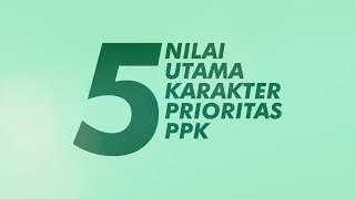 Video 5 Nilai Utama Karakter Prioritas Pengembangan Pendidikan Karakter download MP3, 3GP, MP4, WEBM, AVI, FLV Juli 2018
