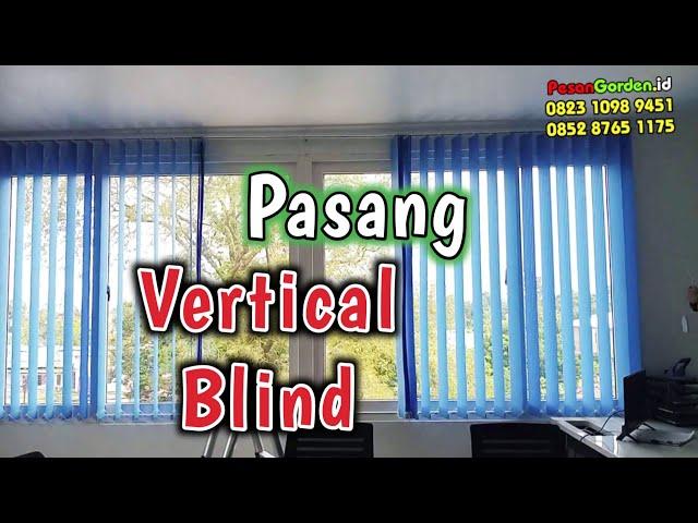 PEMASANGAN VERTICAL BLIND DI BEKASI | PesanGorden.id 082310989451