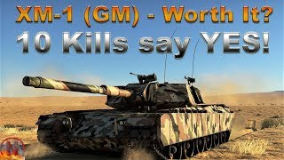 WT || XM-1 (GM) - Perfectly Played 10 Kills