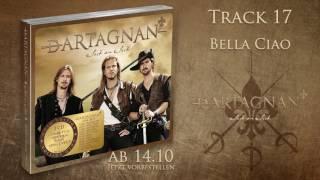 dArtagnan - Bella Ciao (Ausschnitt aus der Gold-Edition)