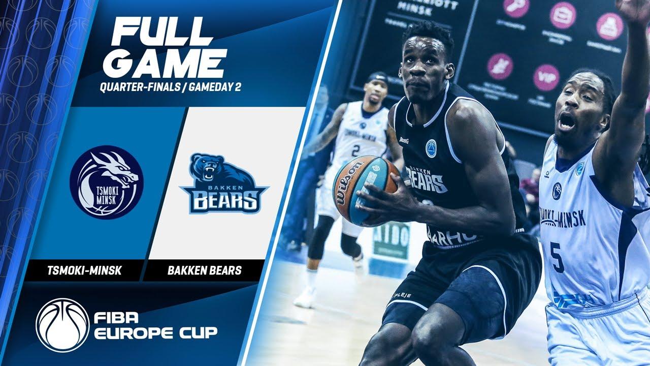 Tsmoki-Minsk v Bakken Bears - Full Game - FIBA Europe Cup 2019