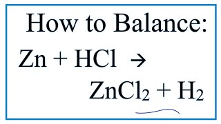 how to balance zn hcl zncl2 h2